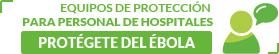 Equipos de protección ante el virus del ébola
